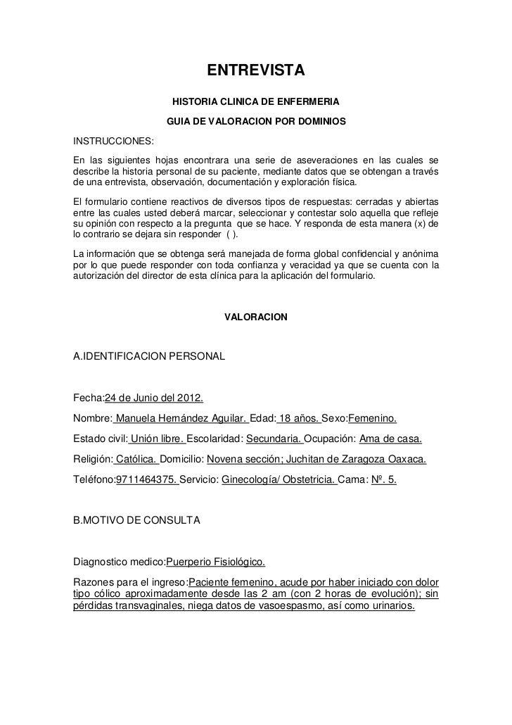 ENTREVISTA                       HISTORIA CLINICA DE ENFERMERIA                     GUIA DE VALORACION POR DOMINIOSINSTRUC...