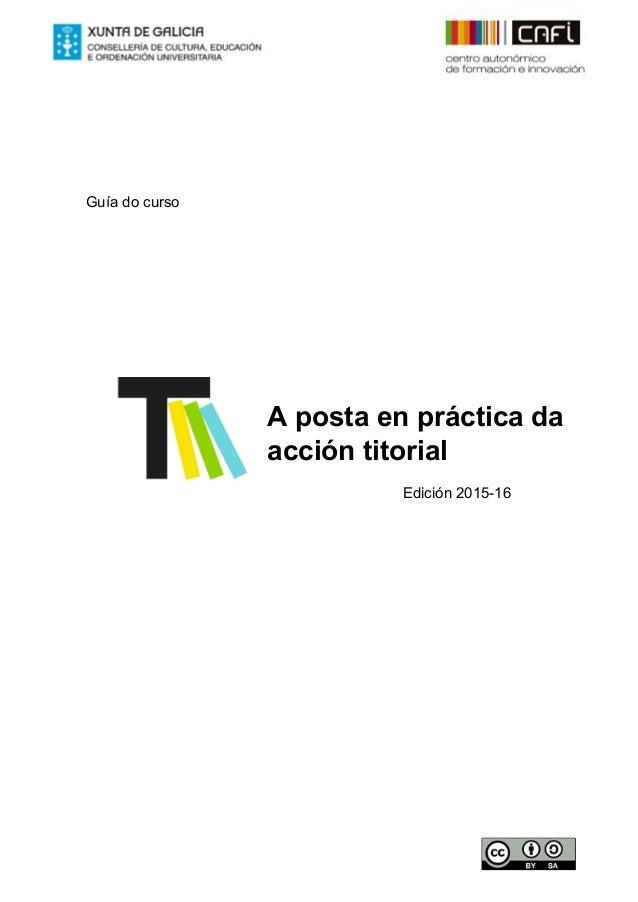 Guíadocurso       Apostaenprácticada accióntitorial   Edición201516...