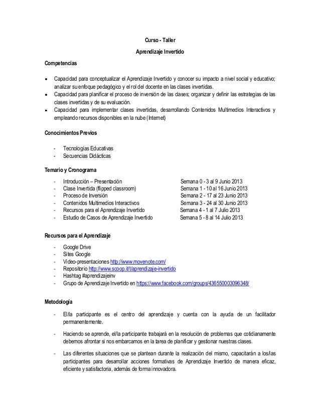 Curso - TallerAprendizaje InvertidoCompetenciasCapacidad para conceptualizar el Aprendizaje Invertido y conocer su impacto...