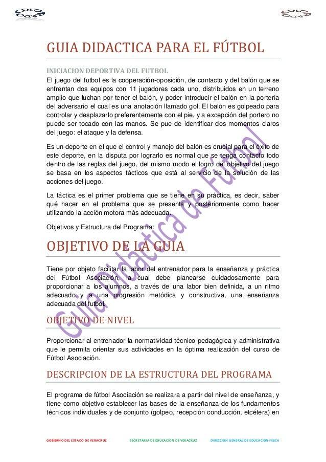 GOBIERNO DEL ESTADO DE VERACRUZ SECRETARIA DE EDUCACION DE VERACRUZ DIRECCION GENERAL DE EDUCACION FISICA GUIA DIDACTICA P...