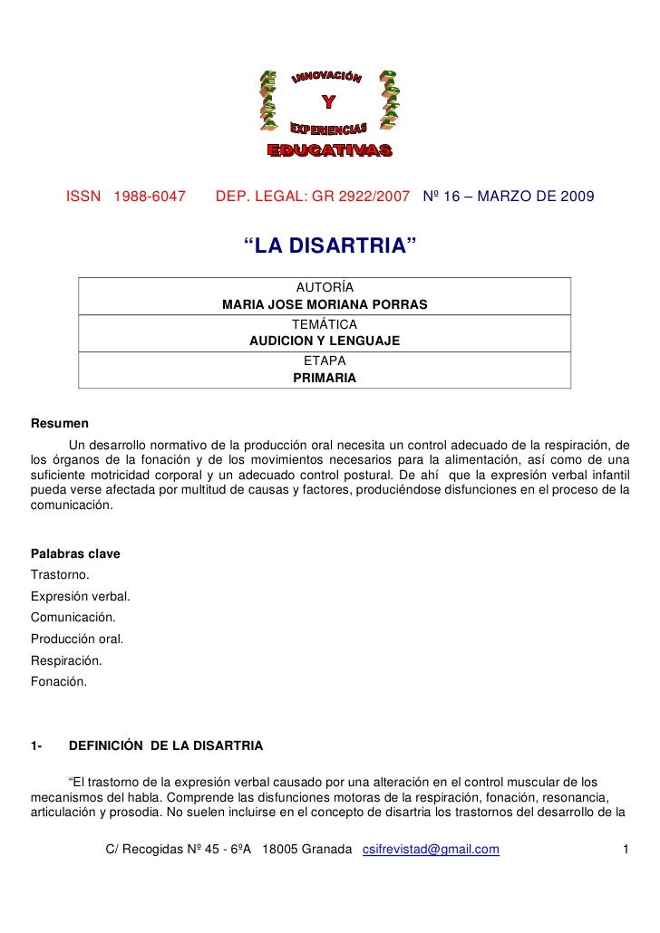 """ISSN 1988-6047             DEP. LEGAL: GR 2922/2007 Nº 16 – MARZO DE 2009                                      """"LA DISARTR..."""
