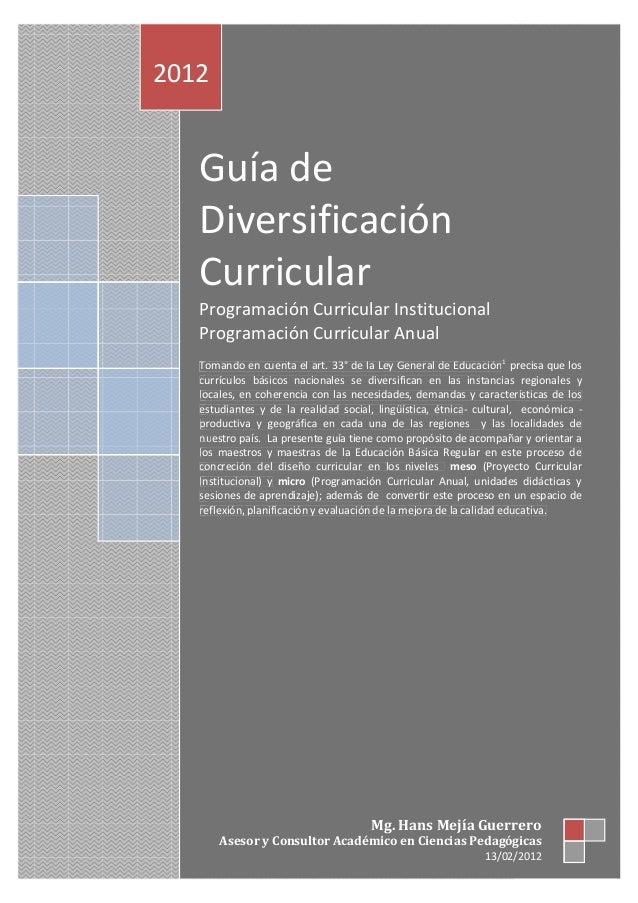 Guía de Diversificación Curricular 2012 Guía de Diversificación Curricular Programación Curricular Institucional Programac...