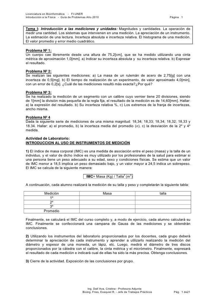 Licenciatura en Bioinformática - FI-UNERIntroducción a la Física - Guía de Problemas Año 2010                             ...