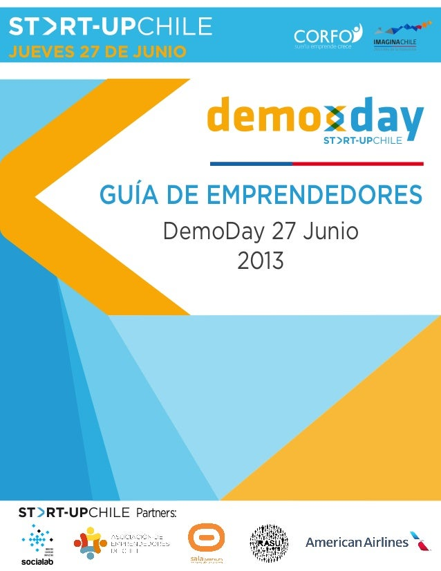 Guía emprendedores Start-Up Chile Demo day