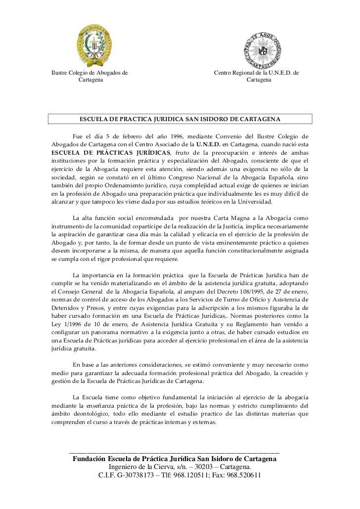 Ilustre Colegio de Abogados de                                 Centro Regional de la U.N.E.D. de            Cartagena     ...