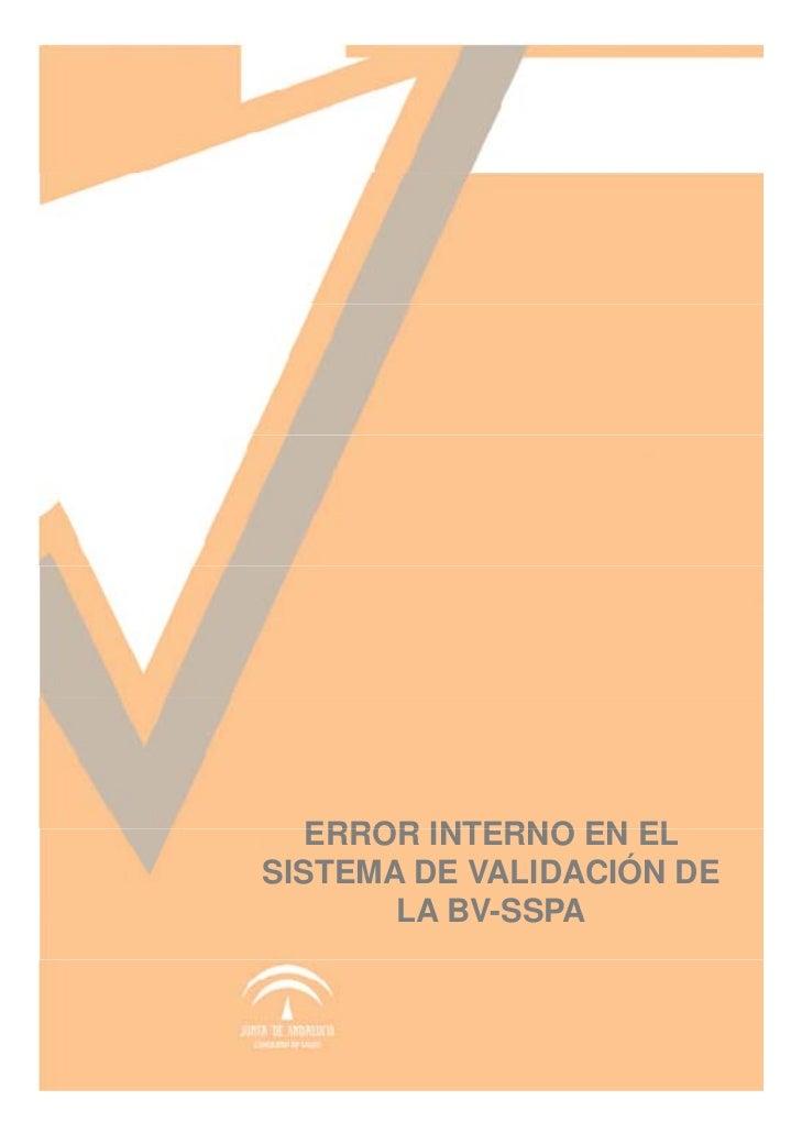 ERROR INTERNO EN ELSISTEMA DE VALIDACIÓN DE       LA BV-SSPA
