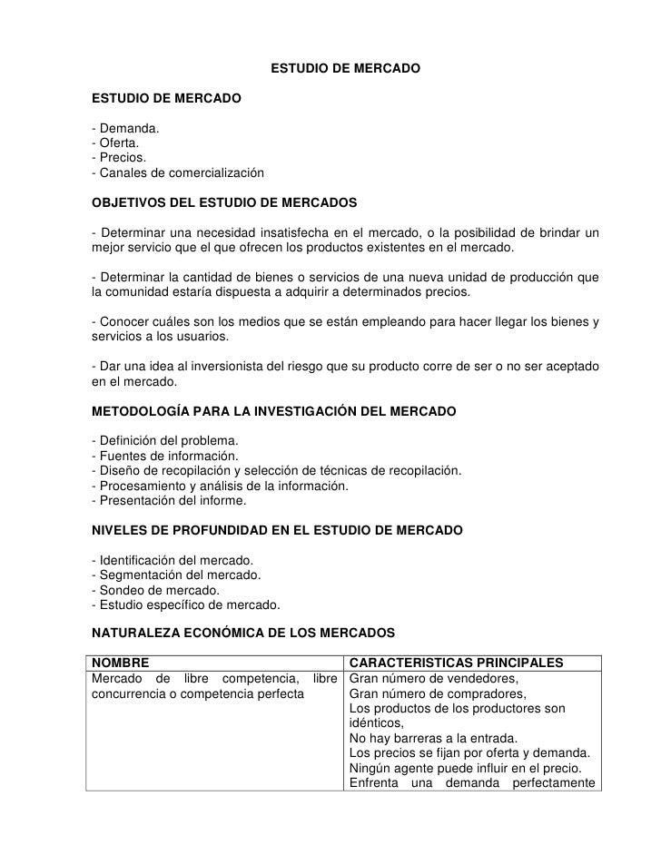 ESTUDIO DE MERCADOESTUDIO DE MERCADO- Demanda.- Oferta.- Precios.- Canales de comercializaciónOBJETIVOS DEL ESTUDIO DE MER...