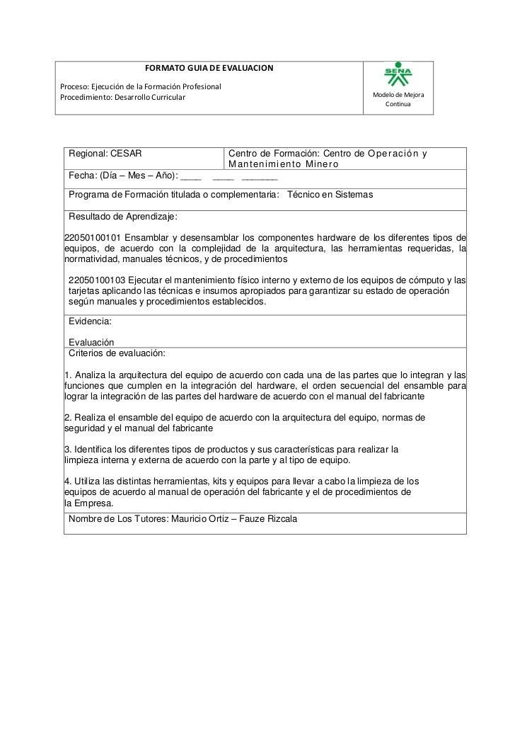 FORMATO GUIA DE EVALUACIONProceso: Ejecución de la Formación ProfesionalProcedimiento: Desarrollo Curricular              ...