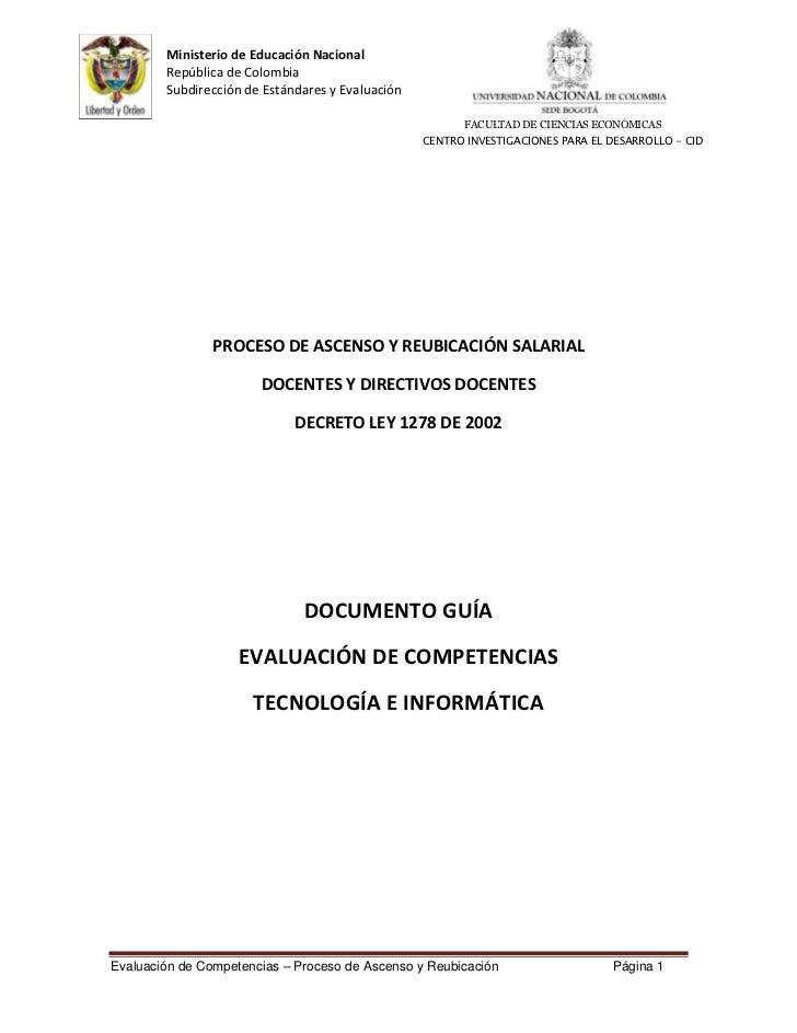 Ministerio de Educación Nacional        República de Colombia        Subdirección de Estándares y Evaluación              ...