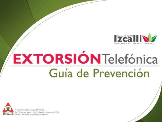 Extorsión y Fraude Telefónico / Guía de Prevención