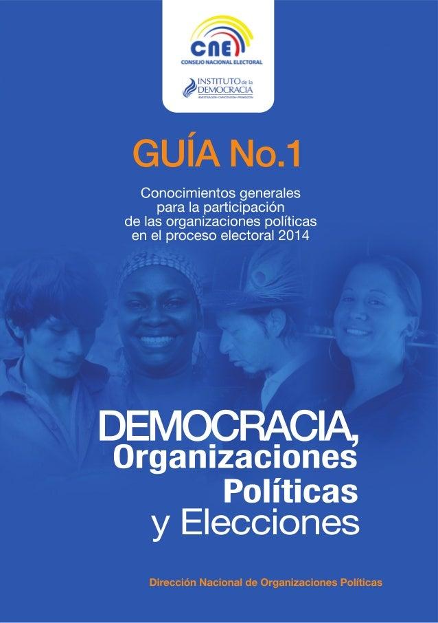 Guía práctica para la participación política de las Organizaciones Políticas en el proceso electoral 2014