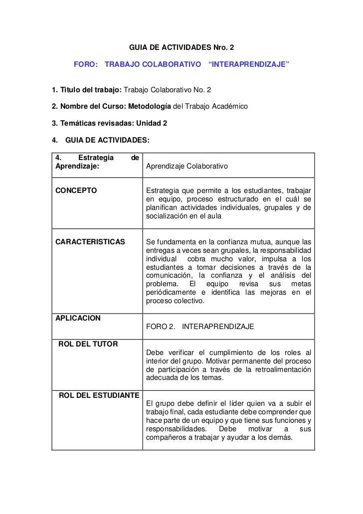 """GUIA DE ACTIVIDADES Nro. 2      FORO: TRABAJO COLABORATIVO """"INTERAPRENDIZAJE""""1. Titulo del trabajo: Trabajo Colaborativo N..."""