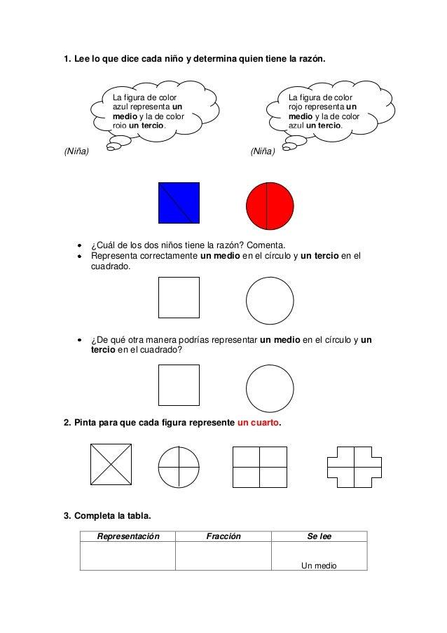 1. Lee lo que dice cada niño y determina quien tiene la razón.              La figura de color                        La f...