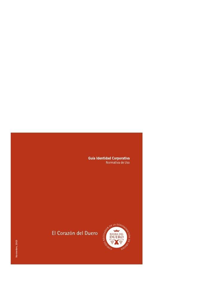 Guía Identidad Corporativa                              Normativa de Uso Noviembre, 2003