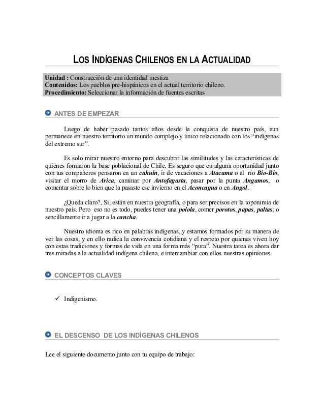 LOS INDÍGENAS CHILENOS EN LA ACTUALIDAD Unidad : Construcción de una identidad mestiza Contenidos: Los pueblos pre-hispáni...
