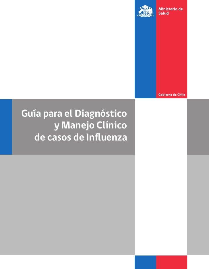 Guía para el Diagnóstico       y Manejo Clínico  de casos de Influenza