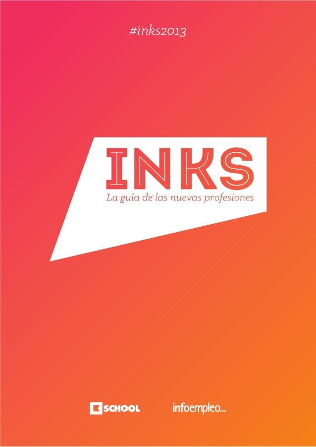Guia INKS de las Nuevas Profesiones (edición 2013)
