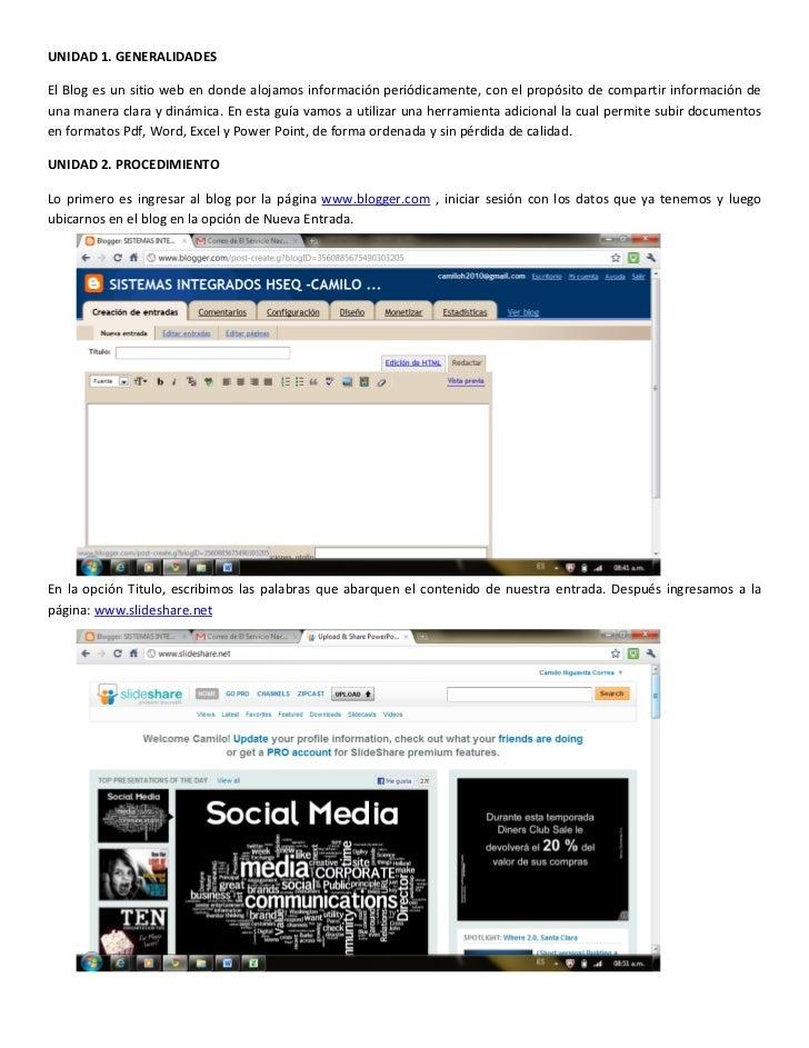 UNIDAD 1. GENERALIDADESEl Blog es un sitio web en donde alojamos información periódicamente, con el propósito de compartir...