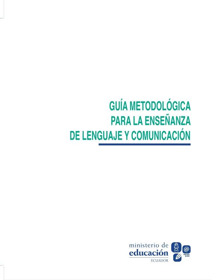 Guia metodológica para la enseñanza de lenguaje y comunicación
