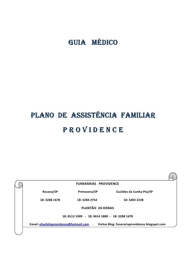 GUIA MÉDICO     PLANO DE ASSISTÊNCIA FAMILIAR                       PROVIDENCE                                   FUNERÁRIA...