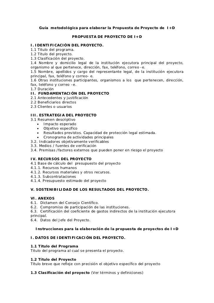 Guía metodológica para elaborar la Propuesta de Proyecto de I+D                       PROPUESTA DE PROYECTO DE I+DI. IDENT...