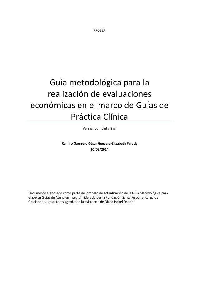 PROESA Guía metodológica para la realización de evaluaciones económicas en el marco de Guías de Práctica Clínica Versión c...
