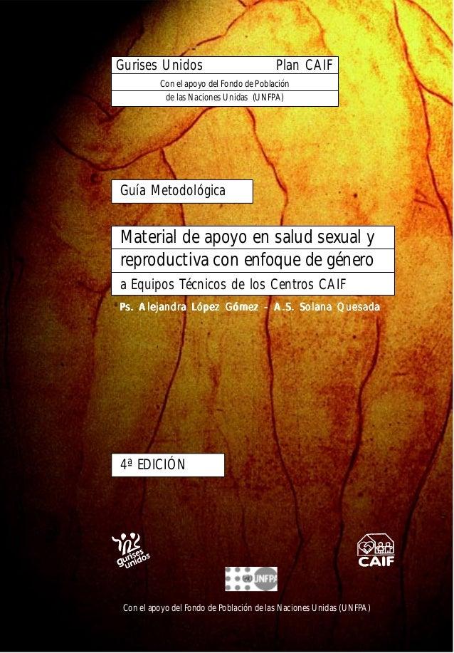 Material de apoyo en salud sexual y reproductiva con enfoque de género a Equipos Técnicos de los Centros CAIF Guía Metodol...