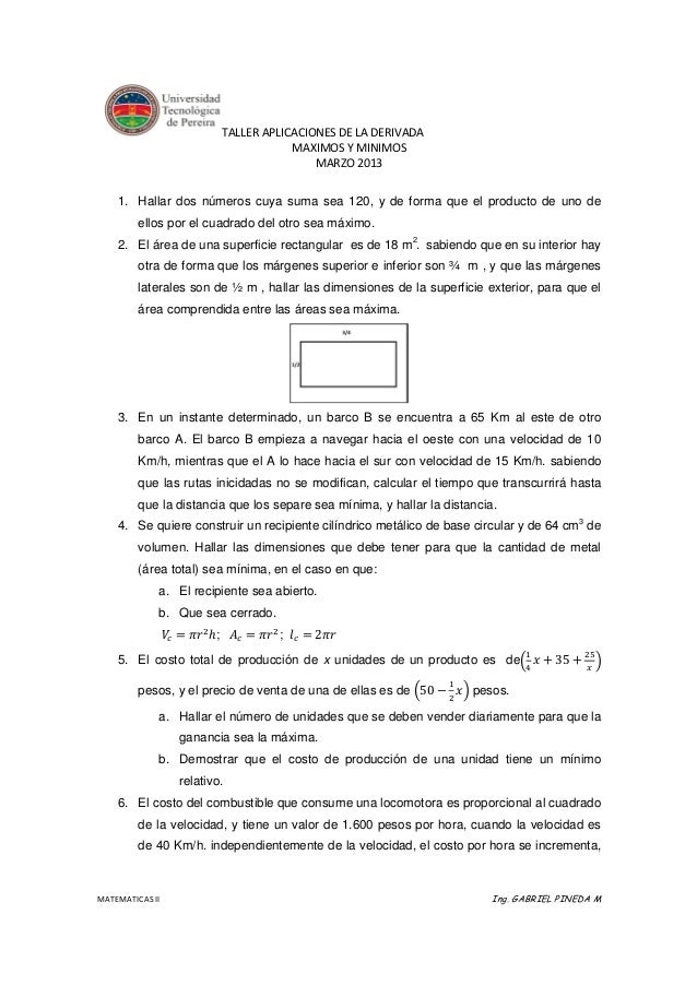 TALLER APLICACIONES DE LA DERIVADA                                     MAXIMOS Y MINIMOS                                  ...