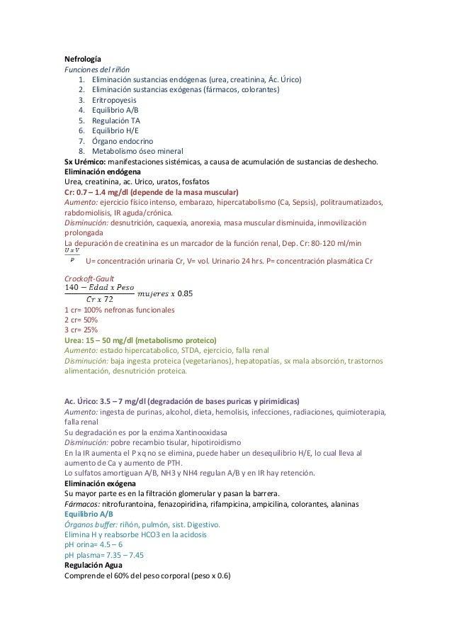 NefrologíaFunciones del riñón     1. Eliminación sustancias endógenas (urea, creatinina, Ác. Úrico)     2. Eliminación sus...
