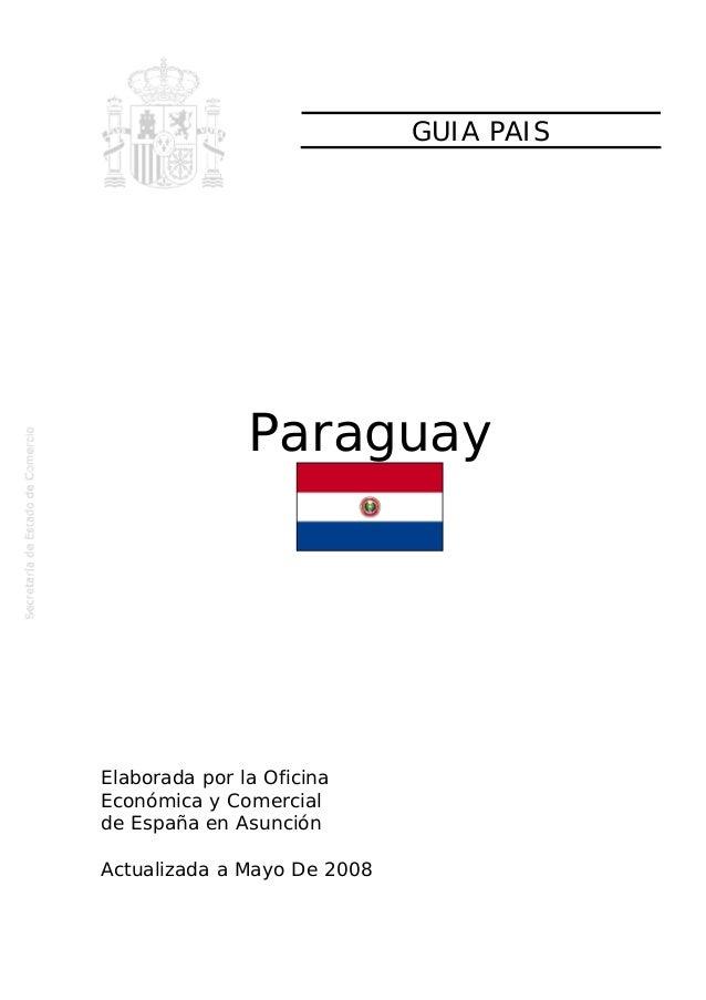 Guia negocios paraguay (material embajada españa año 2008)