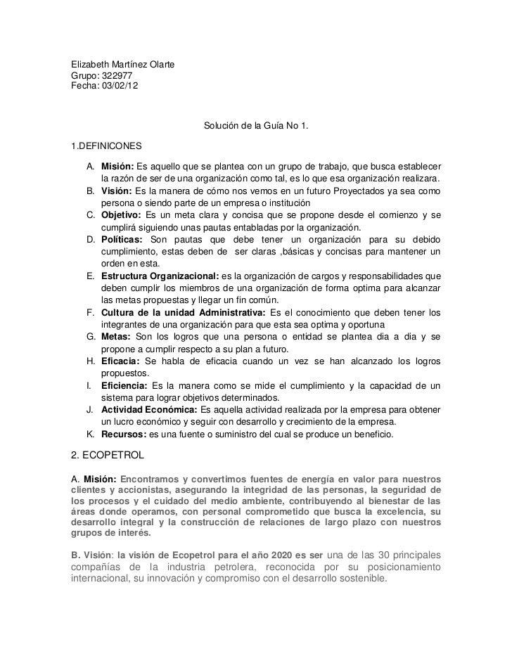 Elizabeth Martínez OlarteGrupo: 322977Fecha: 03/02/12                               Solución de la Guía No 1.1.DEFINICONES...