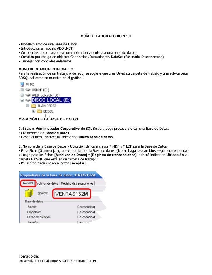 GUÍA DE LABORATORIO N° 01• Modelamiento de una Base de Datos.• Introducción al modelo ADO .NET.• Conocer los pasos para cr...