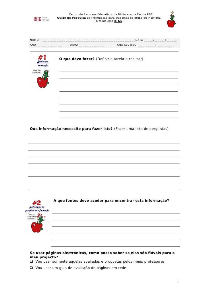 Centro de Recursos Educativos da Biblioteca da Escola RBE                 Guião de Pesquisa de Informação para trabalhos d...