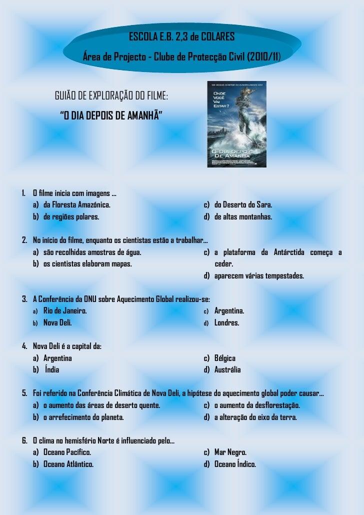 ESCOLA E.B. 2,3 de COLARES                      Área de Projecto - Clube de Protecção Civil (2010/11)              GUIÃO D...