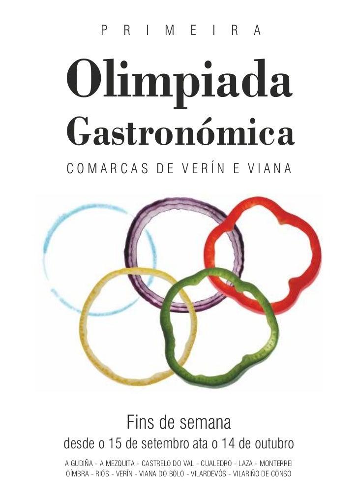 P     R      I     M       E      I     R      AOlimpiadaGastronómicaCOMARCAS DE VERÍN E VIANA                  Fins de se...