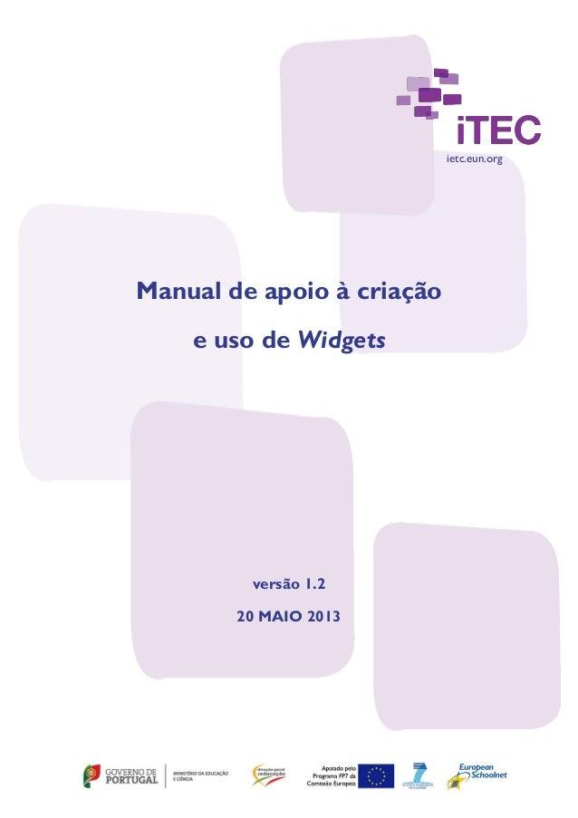 ietc.eun.org Manual de apoio à criação e uso de Widgets versão 1.2 20 MAIO 2013