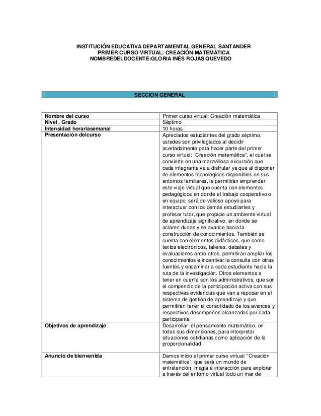 INSTITUCIÓN EDUCATIVA DEPARTAMENTAL GENERAL SANTANDER PRIMER CURSO VIRTUAL: CREACIÓN MATEMÁTICA NOMBREDELDOCENTE:GLORIA IN...