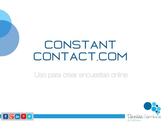 CONSTANT CONTACT.COM Uso para crear encuestas online