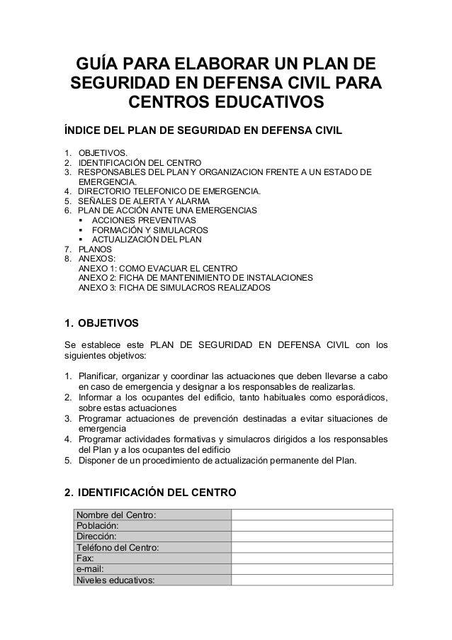 GUÍA PARA ELABORAR UN PLAN DE SEGURIDAD EN DEFENSA CIVIL PARA       CENTROS EDUCATIVOSÍNDICE DEL PLAN DE SEGURIDAD EN DEFE...