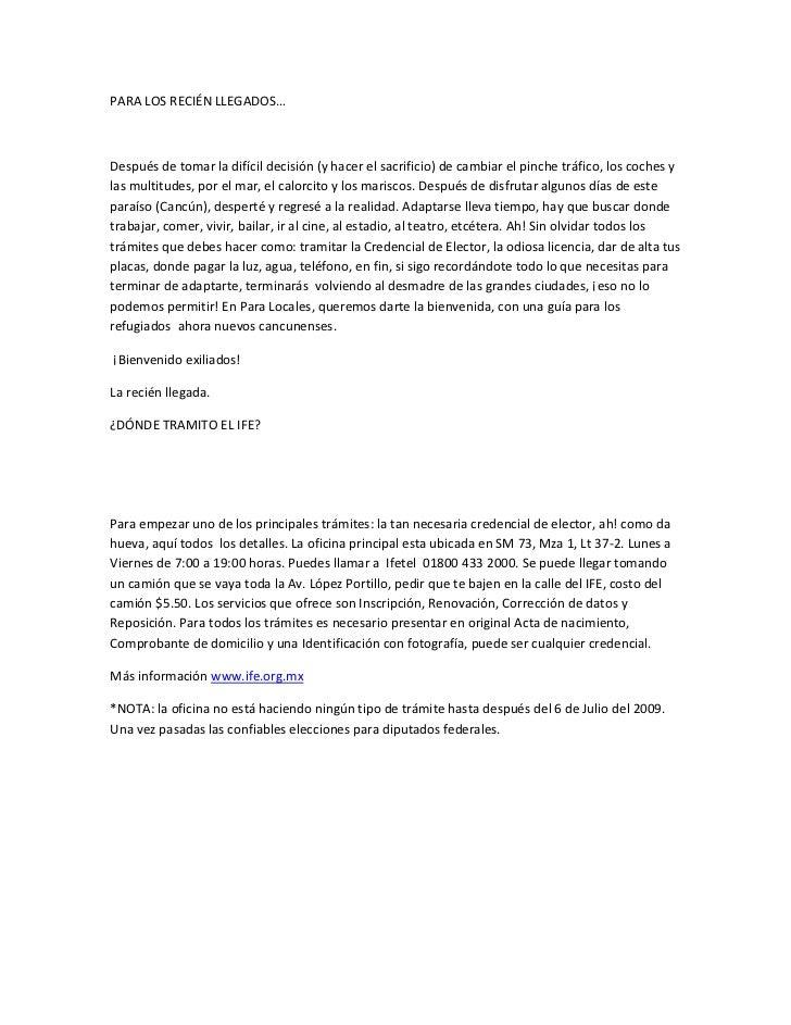 PARA LOS RECIÉN LLEGADOS…    Después de tomar la difícil decisión (y hacer el sacrificio) de cambiar el pinche tráfico, lo...