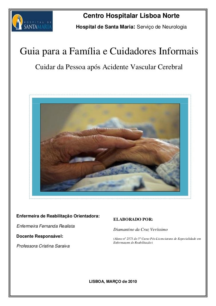 Centro Hospitalar Lisboa Norte                                Hospital de Santa Maria: Serviço de Neurologia      Guia par...