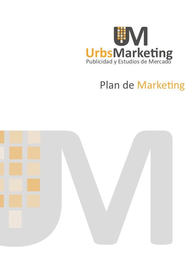 Publicidad y Estudios de Mercado     Plan de Marketing