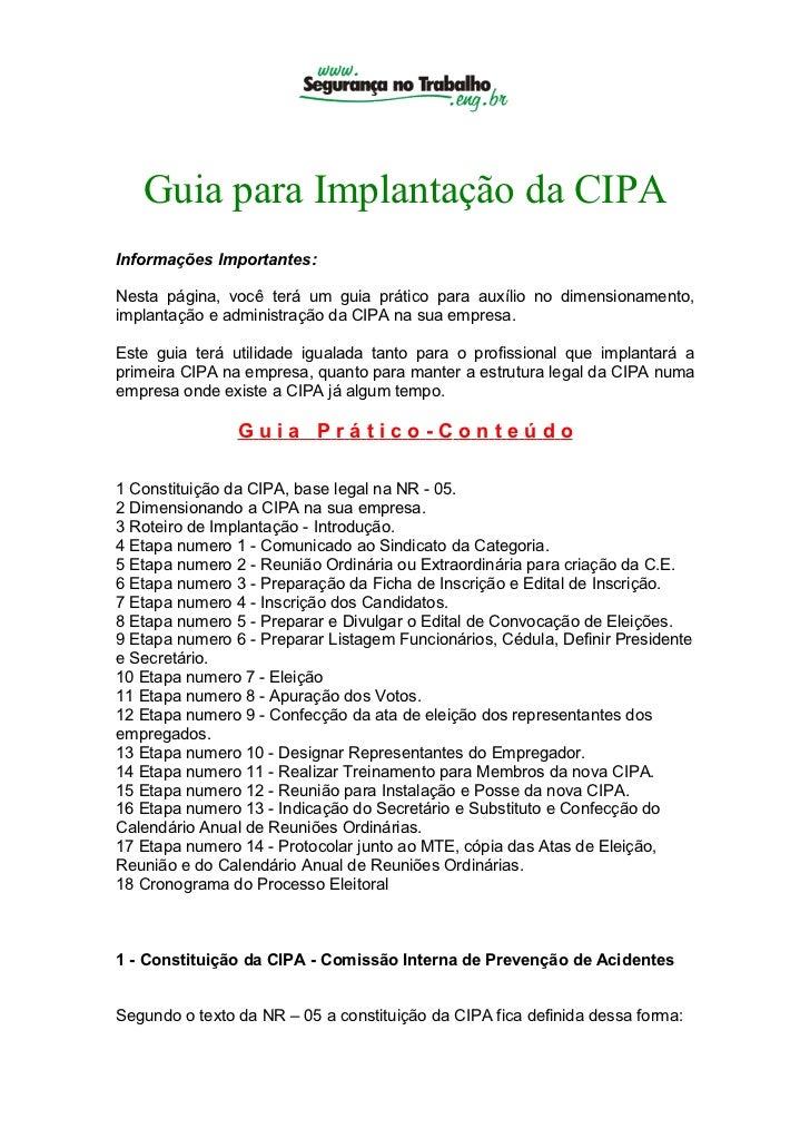 Guia para Implantação da CIPAInformações Importantes:Nesta página, você terá um guia prático para auxílio no dimensionamen...
