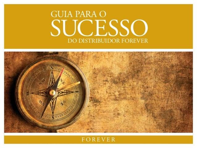 SUCESSO GUIA PARA O DO DISTRIBUIDOR FOREVER
