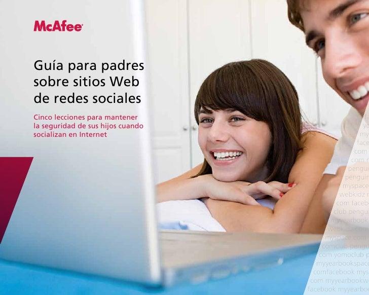 Guía para padressobre sitios Webde redes socialesCinco lecciones para mantener                          fala seguridad de ...