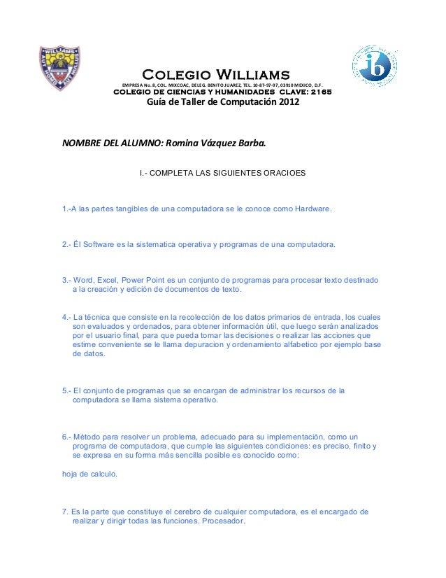 Colegio Williams                   EMPRESA No. 8, COL. MIXCOAC, DELEG. BENITO JUAREZ, TEL. 10-87-97-97, 03910 MEXICO, D.F....