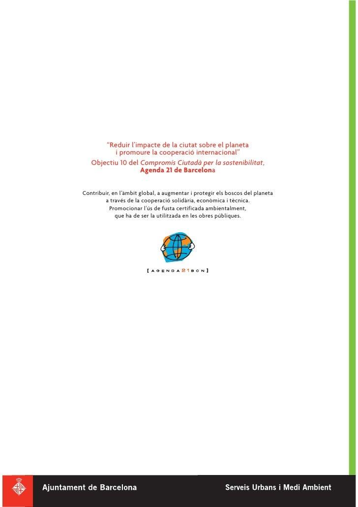"""""""Reduir l'impacte de la ciutat sobre el planeta           i promoure la cooperació internacional""""    Objectiu 10 del Compr..."""