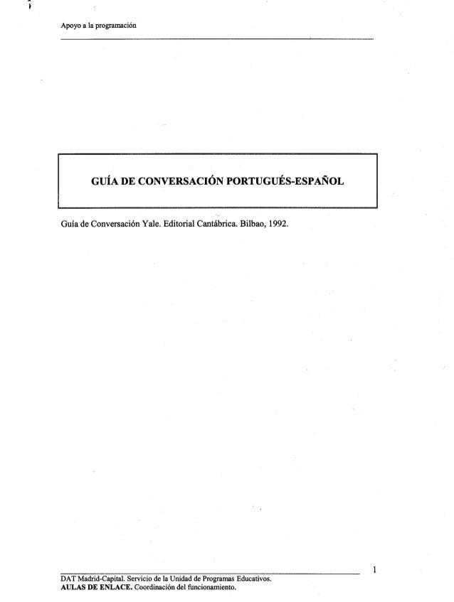 nyc!   Apoyo a la programación  GUÍA DE CONVERSACION PORTUGUÉS-ESPAÑOL     Guía de Conversación Yale.  Editorial Cantábric...