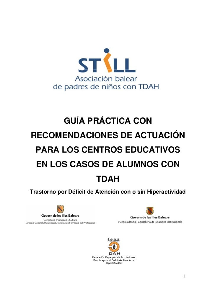 GUÍA PRÁCTICA CON RECOMENDACIONES DE ACTUACIÓN PARA LOS CENTROS EDUCATIVOS EN LOS CASOS DE ALUMNOS CON TDAH