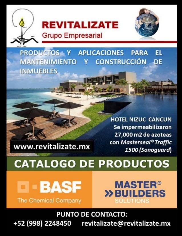 REVITALIZATE GRUPO EMPRESARIAL, SA DE CV Av. Tecnológico, Mza 7. Fracc. Ek Balam, Región 507 Cancún, Quintana Roo, México....
